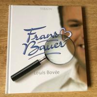 Frans Bauer biografie ( Tirion) door Louis Bovee